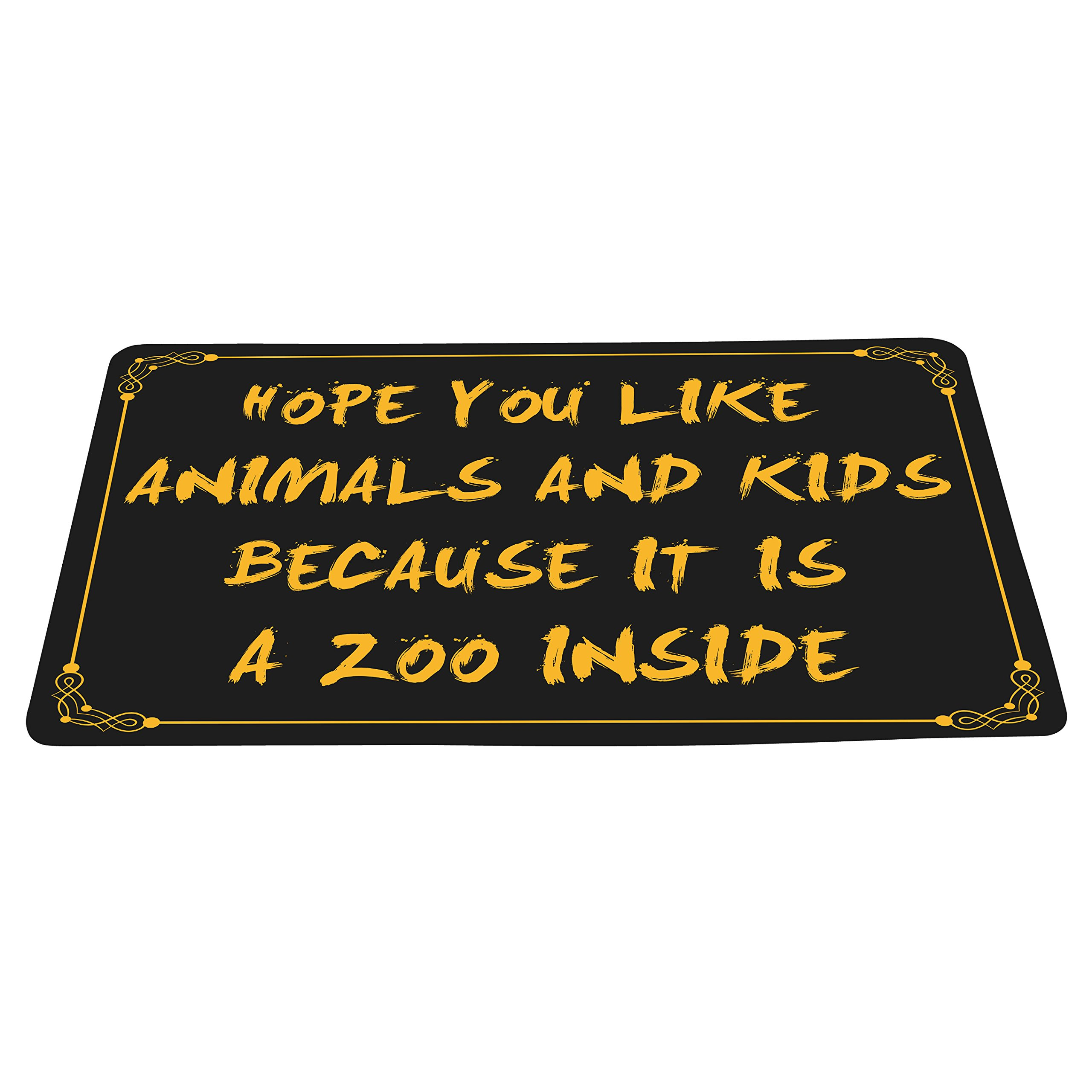wizardry1986 Hope You Like Animals And Kids Because It Is A Zoo Inside Funny Floor Mat With Non-Slip Backing Novelty Bath Mat Rug Excellent Home Decor (16'' × 24'')