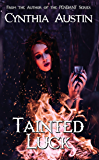 Tainted Luck