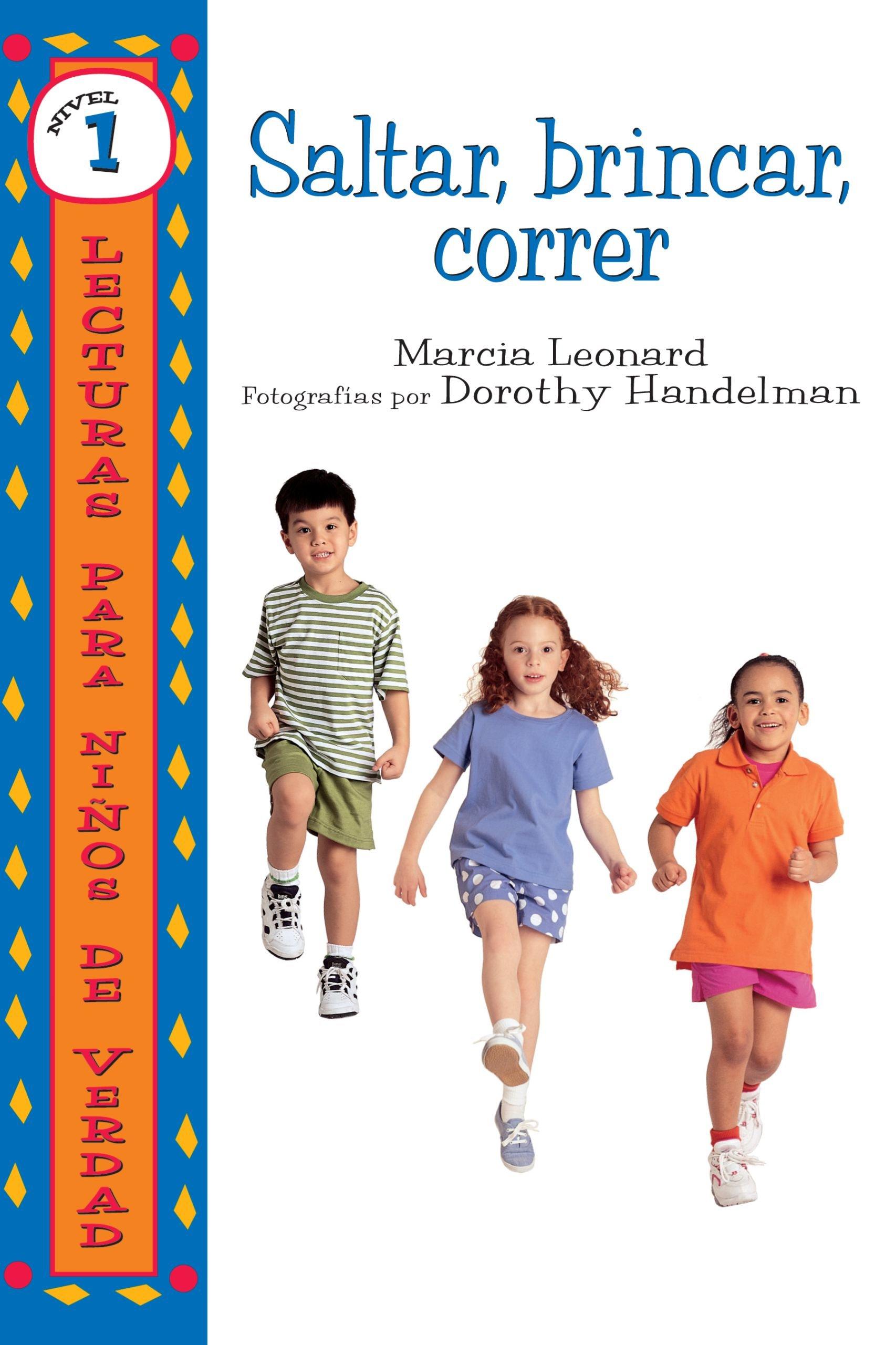 Saltar, Brincar, Correr/hop, Skip, Run (Lecturas Para Ninos De Verdad - Nivel 1/Real Kids Readers - Level 1) (Spanish Edition) pdf epub