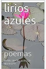 lirios azules: poemas (Spanish Edition) Kindle Edition