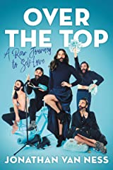 Over the Top: A Raw Journey to Self-Love Kindle Edition