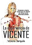 Vicente: Masajista y cliente luchan por no rebasar los límites de la heterosexualidad