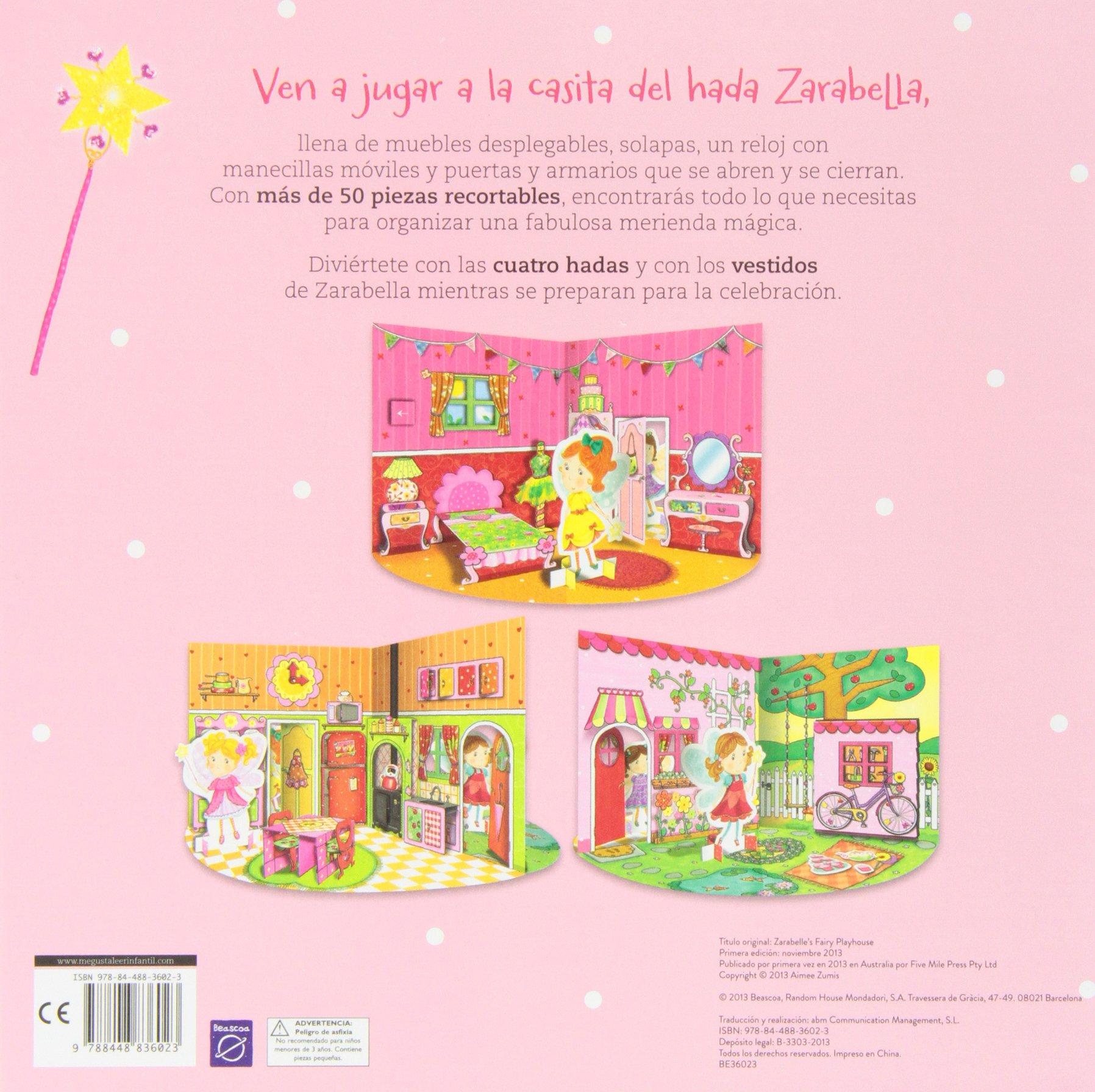 La casita del hada Zarabella (MIS AMIGAS LAS HADAS): Amazon.es: Varios autores: Libros