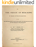 On The Origin of Sex & Aging By Means of Predator Selection: Or The Preservation of Sex And Aging Via Species Selection  in the  Struggle for Existence.