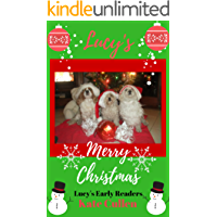 Lucy's Merry Christmas: Christmas book for early readers: Lucy's Early Readers