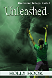Unleashed (#3 Deathwind Trilogy)
