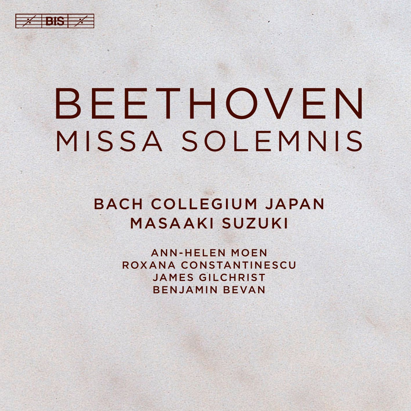 SACD : James Gilchrist - Bach Collegium Japan - Benjamin Bevan - Roxana Constantinescu - Ann-Helen Moen - Missa Solemnis (Hybrid SACD)
