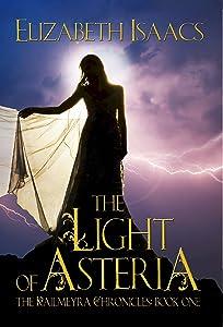 The Light of Asteria (The Kailmeyra Series Book 1)