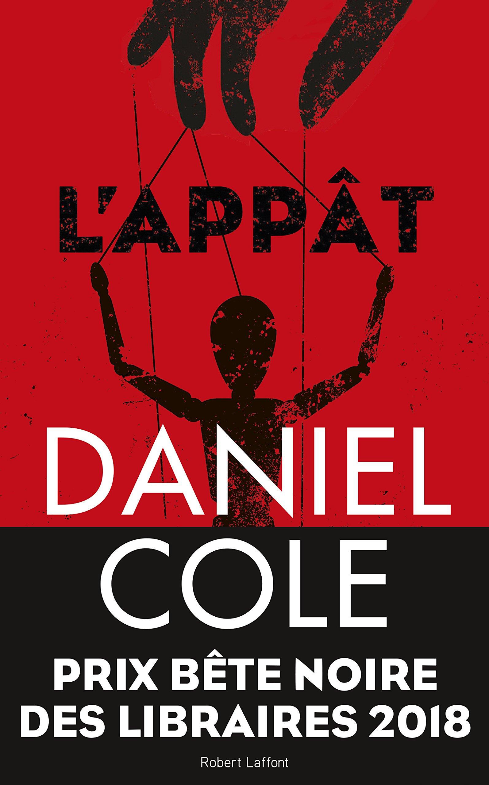 L'appât par Daniel Cole