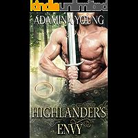 Highlander's Envy: A Scottish Medieval Historical Romance (Highlands' Deadly Sins Book 1)