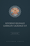 Reverend Reginald Garrigou-Lagrange O.P. Collection [16 Books]