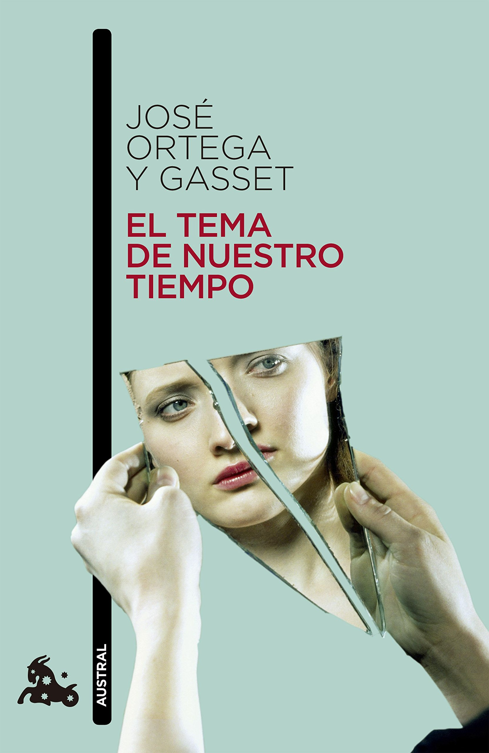 El tema de nuestro tiempo (Humanidades): Amazon.es: Ortega y ...