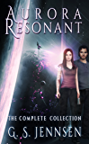 Aurora Resonant: The Complete Collection (Aurora Rhapsody Collections Book 3)