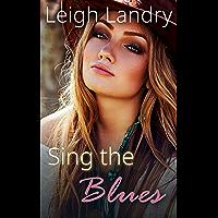 Sing the Blues (NOL Series Book 2)