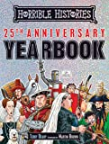 Horrible Histories: Horrible Histories 25th Anniversary Yearbook