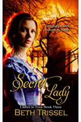 Secret Lady (Ladies in Time Book 3) Kindle Edition
