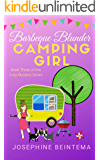 Barbeque Blunder (CAMPING GIRL Book 3)
