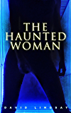 The Haunted Woman: A Dark Fantasy Tale