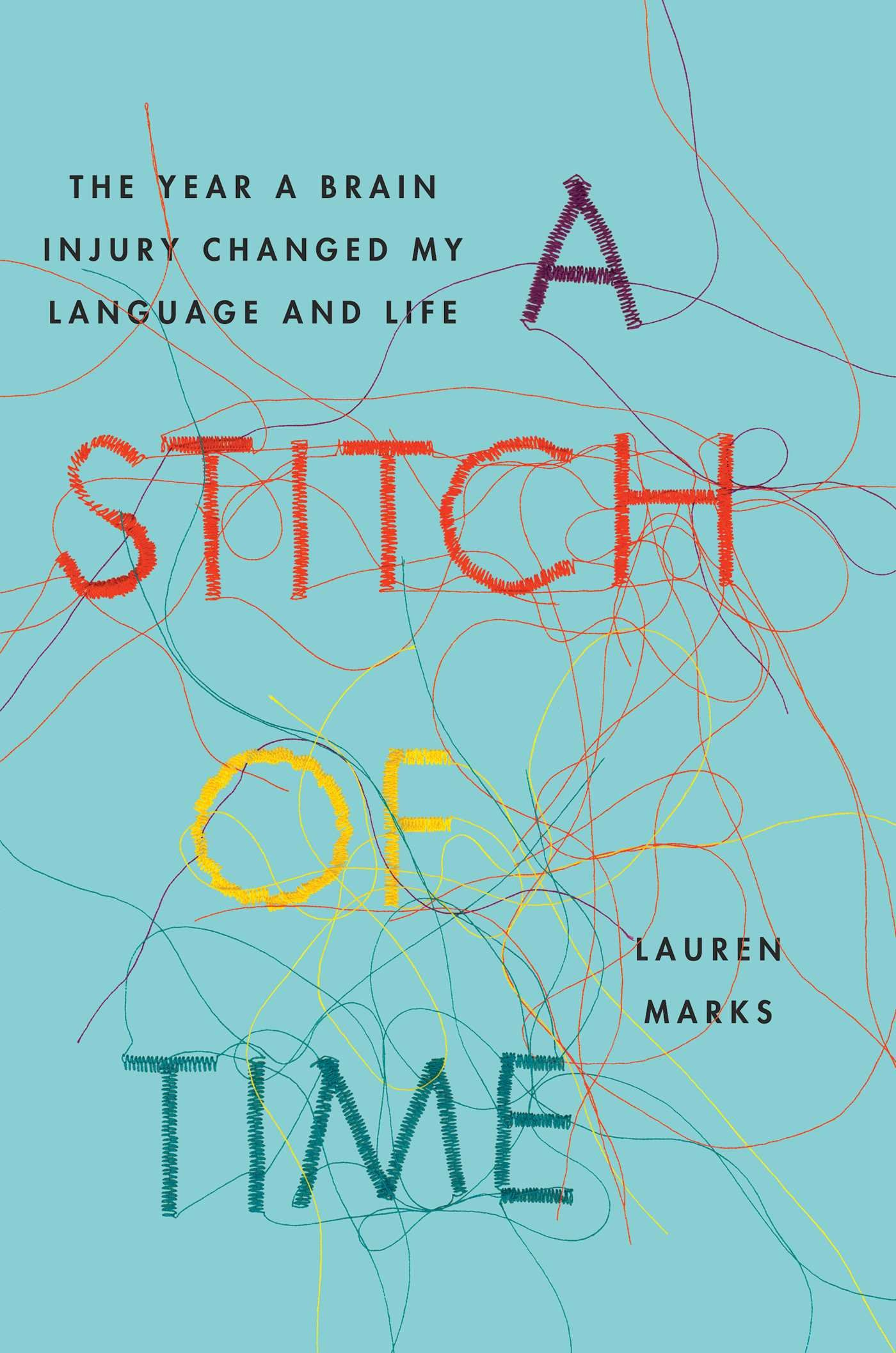 A Stitch of Time: The Year a Brain Injury Changed My Language and Life by SIMON SCHUSTER