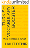 Turkish Vocabulary Booster: Word formation in Turkish