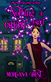 Nothing to Ghost About: Funny Cozy Mystery (Witch Woods Funeral Home Book 2)