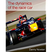 The Dynamics of the Race Car (1st Edition) (English Edition)