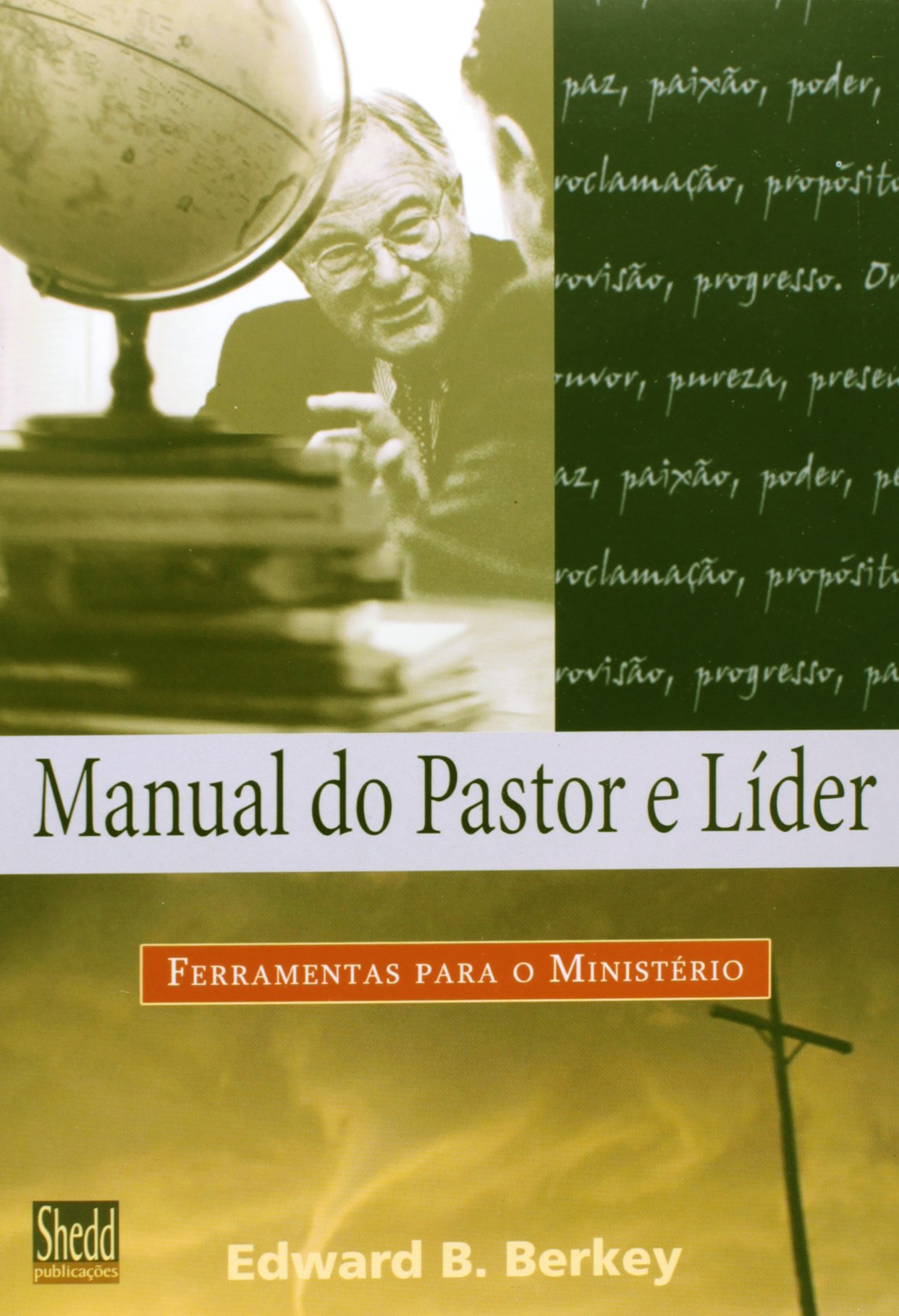 Read Online Manual Do Pastor E Lider (Em Portuguese do Brasil) PDF