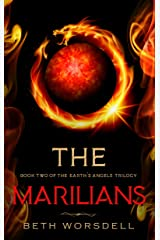 The Marilians: YA version. Our Planet Dying, was just the beginning..... (The Earth's Angels Trilogy Book 2) Kindle Edition