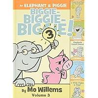 An Elephant & Piggie Biggie! Volume 3 (An Elephant and Piggie Book)