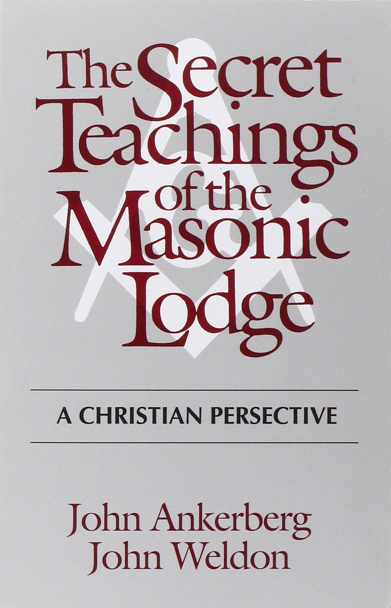 The Secret Teachings of the Masonic Lodge