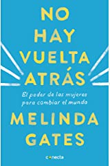 No hay vuelta atrás: El poder de las mujeres para cambiar el mundo (Spanish Edition) Kindle Edition