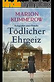 Tödlicher Ehrgeiz (Kriegsjahre einer Familie 3) (German Edition)