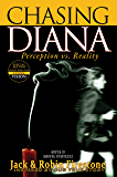 Chasing Diana - Perception vs. Reality