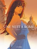 Une nuit à Rome - intégrale volumes 1 et 2