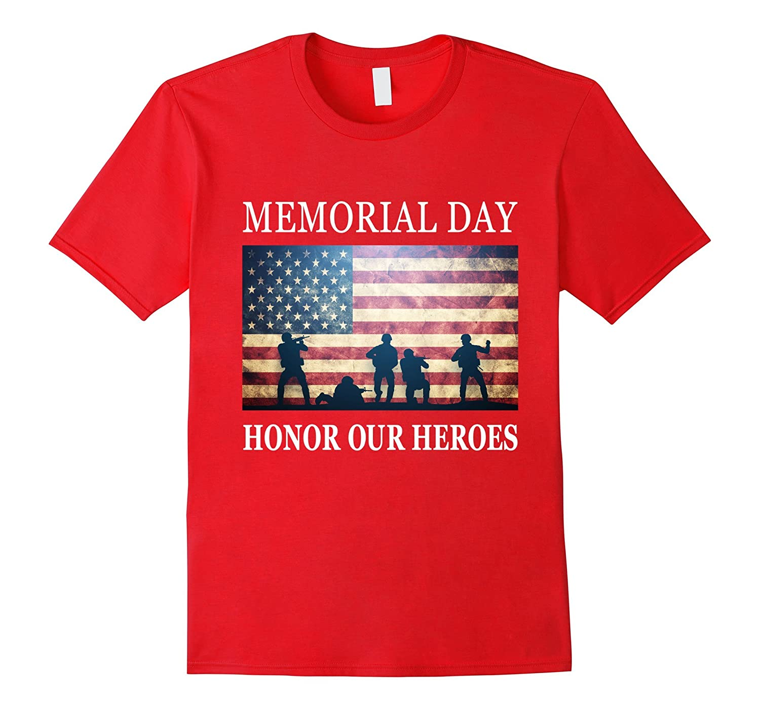 Honor Our Heroes - Soldiers Military Memorial Day T-Shirt-Art