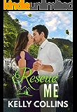 Rescue Me (A Frazier Falls Novel Book 1)