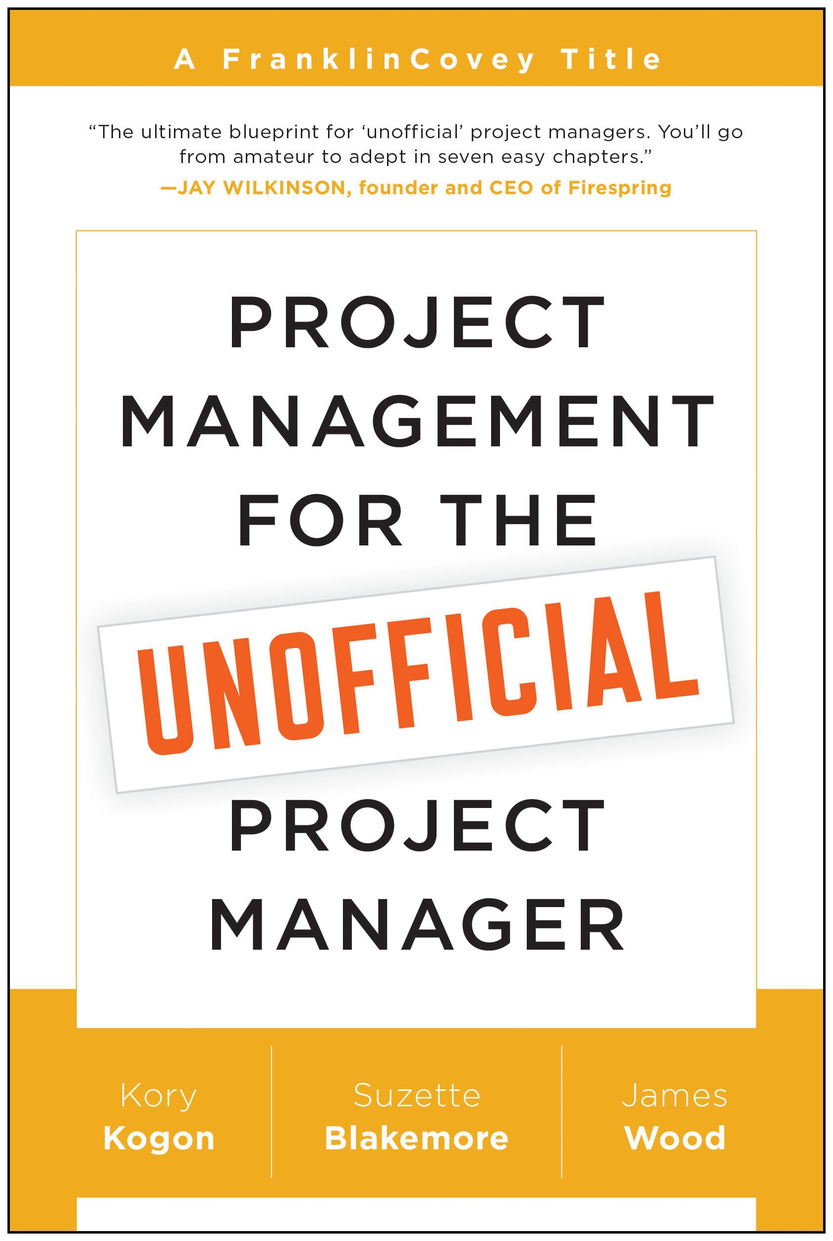 Amazon Project Management For The Unofficial Project Manager A