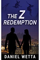 The Z Redemption (The Z Redemption Trilogy Book 1) Kindle Edition
