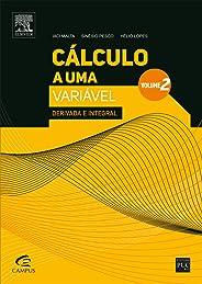 Cálculo a uma variável - Volume II: Derivada e Integral: Volume 2