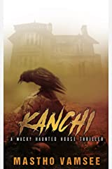 Kanchi - a wacky haunted house thriller (The Spookoholic Book 1) Kindle Edition