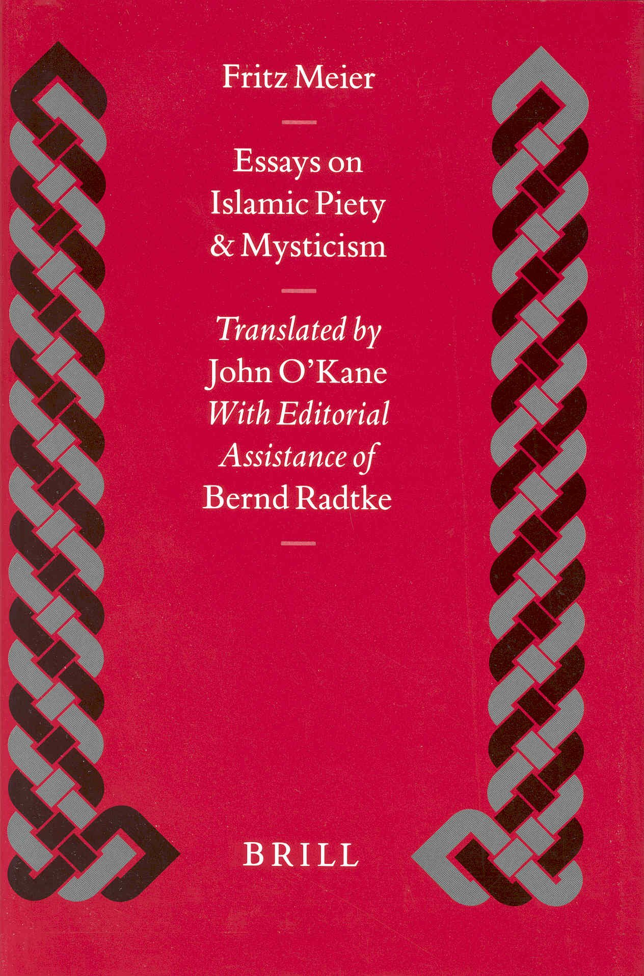 com essays on islamic piety and mysticism islamic history  com essays on islamic piety and mysticism islamic history and civilization 9789004108653 meier o kane bernd radtke jan peter wissink books