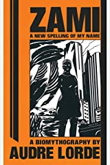 Zami: A New Spelling of My Name - A Biomythography (Crossing Press Feminist Series) Paperback