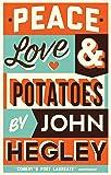 Peace, Love & Potatoes