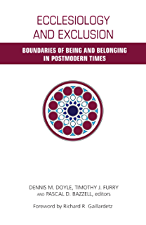 Globalization spirituality and justice theology in global ecclesiology and exclusion boundaries of being and belonging in postmodern times fandeluxe Choice Image