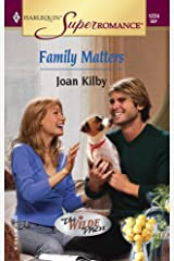 Family Matters: The Wilde Men (Harlequin Superromance No. 1224)