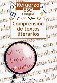 Refuerzo Lengua ESO Comprensión de textos literarios (Castellano - Material Complementario - Refuerzo Lengua Eso