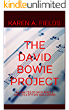THE DAVID BOWIE PROJECT: AN ANALYSIS OF DAVID BOWIE'S SONG:'TIS A PITY SHE WAS A WHORE