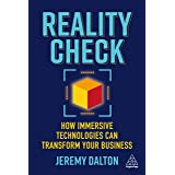 Reality Check: How Immersive Technologies Can Transform Your Business