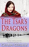 The Tsar's Dragons (The Tsar's Dragons Series)