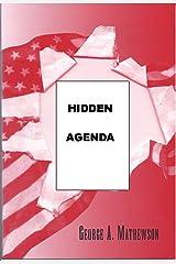 Hidden Agenda Kindle Edition